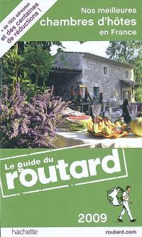 Nos meilleures chambres d'hôtes en France 2009