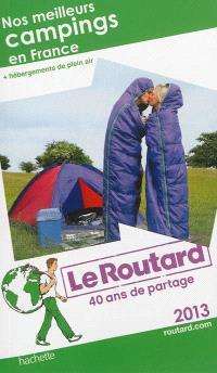 Nos meilleurs campings en France : + hébergements de plein air : 2013