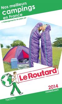 Nos meilleurs campings en France : + hébergements de plein air : 2014