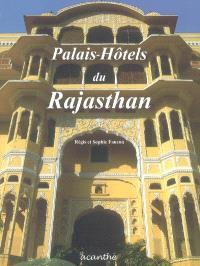 Palais-hôtels du Rajahstan