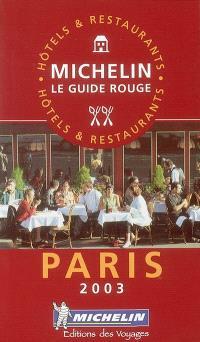 Paris 2003 : sélection d'hôtels et de restaurants
