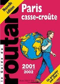 Paris casse-croûte : 2002-2003