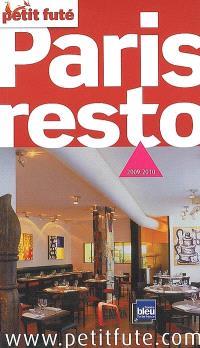 Paris resto : 2009-2010
