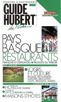 Pays basque : restaurants, hôtels, balades, vins...