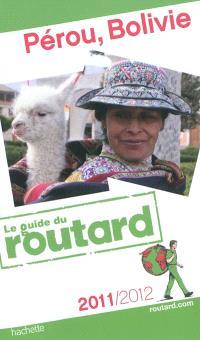 Pérou, Bolivie : 2011-2012