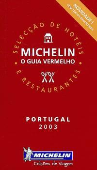 Portugal 2003, o guia vermelho : selecçao de hotéis e restaurantes