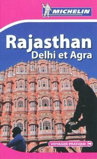 Rajasthan : Delhi et Agra