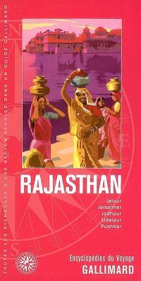 Rajasthan : Jaipur, Jaisalmer, Jodhpur, Udaipur, Pushkar
