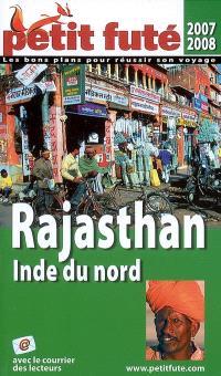 Rajasthan, Inde du Nord : 2007-2008