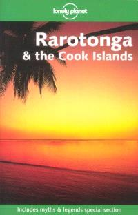 Rarotonga and the Cook islands : includes myths and legends special section