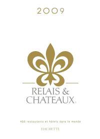 Relais et châteaux 2009