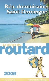 République dominicaine, Saint-Domingue : 2006