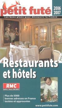 Restaurants et hôtels de France : 2006-2007