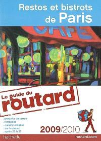 Restos et bistrots de Paris : 2009-2010