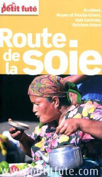 Route de la soie 2012-2013 : Occident, Moyen et Proche-Orient, Asie centrale, Extrême-Orient