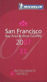 San Francisco 2007 : bay area & wine country : restaurants & hotels