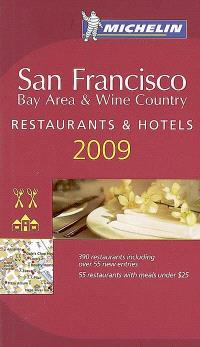 San Francisco 2009 : bay area & wine country : restaurants & hotels