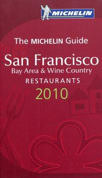 San Francisco 2010 : bay area & wine country : a selection of restaurants & hotels
