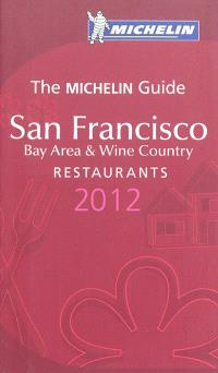 San Francisco 2012 : bay area & wine country : restaurants