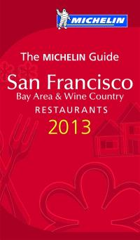 San Francisco 2013 : bay area & wine country : restaurants