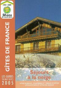 Séjours à la neige 2005