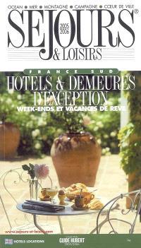 Séjours et loisirs : France Sud : 2005-2006