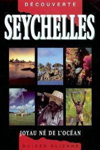 Seychelles : joyau né de l'océan