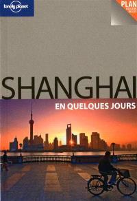 Shanghai en quelques jours