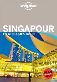 Singapour en quelques jours