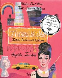 Taschen's New York : hotels, restaurants & shops