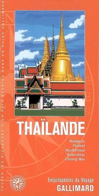 Thaïlande : Bangkok, Phuket, Ayuttahaya, Sukhothai, Chiang Mai