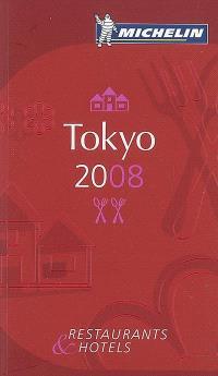 Tokyo 2008 : restaurants & hotels