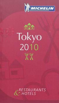 Tokyo 2010 : restaurants & hotels