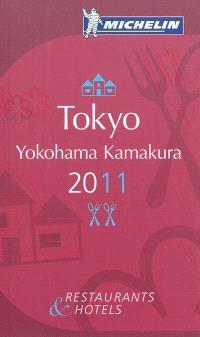 Tokyo, Yokohama, Kamakura 2011 : restaurants & hotels