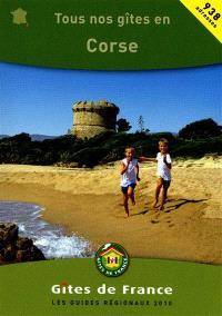 Tous nos gîtes en Corse : et des idées découverte : balades, foires, spécialités du terroir...