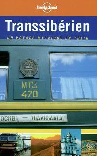 Transsibérien : un voyage mythique en train