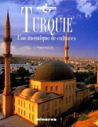 Turquie : une mosaïque de cultures
