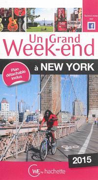 Un grand week-end à New York : 2015