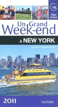 Un grand week-end à New York : expos et nouveautés 2011