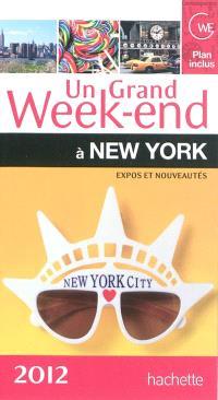 Un grand week-end à New York 2012 : expos et nouveautés