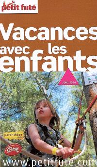 Vacances avec les enfants : 2009-2010