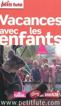 Vacances avec les enfants : 2010-2011