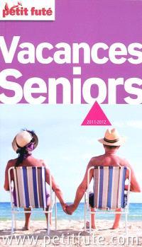 Vacances seniors : 2011-2012