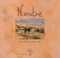 Namibie : au-delà des dunes et de l'océan = Namibia : beyond the dunes and the ocean