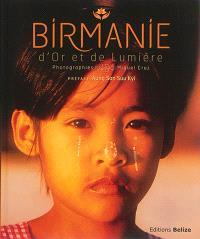 Birmanie d'or et de lumière