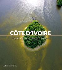 Côte d'Ivoire : révélations en terre d'ivoire