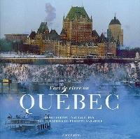 L'art de vivre au Québec