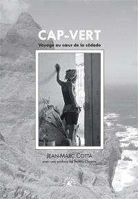 Cap-Vert : voyage au coeur de la sôdade