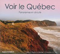 Voir le Québec : panoramas et circuits