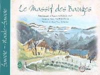 Le massif des Bauges : Savoie, Haute-Savoie